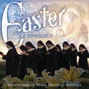 Easter At Ephesus/Benedictines Of Mary, Queen Of Apostles