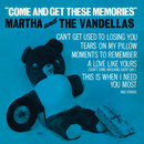 Come And Get These Memories/Martha Reeves & The Vandellas