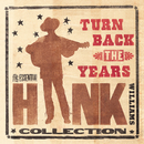 H.WILLIAMS/TURN BACK/Hank Williams