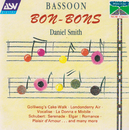 Bassoon Bon-Bons/Daniel Smith, Royal Philharmonic Orchestra, Ettore Stratta, Roger Vignoles