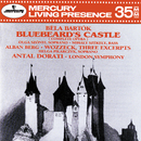 Bartók: Bluebeard's Castle / Berg: Wozzeck (excerpts)/London Symphony Orchestra, Antal Doráti