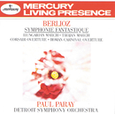 Berlioz: Symphonie fantastique; Hungarian March; Trojan March, etc./Detroit Symphony Orchestra, Paul Paray