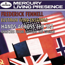 Hands Across The Sea - Marches From Around The World/Eastman Wind Ensemble, Frederick Fennell