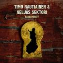 Askelmerkit/Timo Rautiainen & Neljäs Sektori