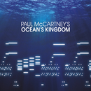 Paul McCartney's Ocean's Kingdom (Deluxe Version)/The London Classical Orchestra, New York City Ballet Orchestra, John Wilson, Faycal Karoui