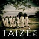 Music Of Unity And Peace/Taizé