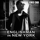 Englishman In New-York (feat. Tefa & Moox, Willy William)/Cris Cab