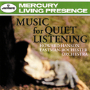 Music For Quiet Listening: Volume II/Eastman-Rochester Orchestra, Howard Hanson