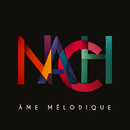 Ame mélodique/NACH