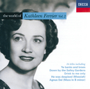 The World of Kathleen Ferrier Vol.2/Kathleen Ferrier