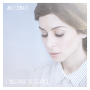 L'instant de grâce/Julie Zenatti