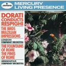 Dorati Conducts Respighi/London Symphony Orchestra, Minneapolis Symphony Orchestra, Antal Doráti