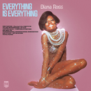 Everything Is Everything/Diana Ross