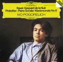 Ravel: Gaspard de la Nuit / Prokofiev: Piano Sonata No.6/Ivo Pogorelich