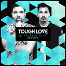 So Freakin' Tight (Remixes)/Tough Love