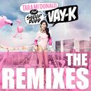 Vay-K (Remix) (feat. Snoop Dogg)/Tara McDonald