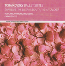 Tchaikovsky Ballet Suites: Swan Lake, The Sleeping Beauty, The Nutcracker/Enrique Bátiz, Royal Philharmonic Orchestra