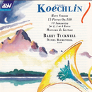 Koechlin: Horn Sonata; 15 Pieces Op.180; 11 Sonneries for 2, 3 or 4 Horns; Morceau de Lecture/Barry Tuckwell, Daniel Blumenthal