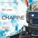 Chappie (Original Motion Picture Soundtrack)/Hans Zimmer, Steve Mazzaro, Andrew Kawczynski
