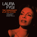 25th Anniversary Collection - Fans' Choice/Laura Fygi