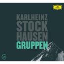 Kurtág: Grabstein für Stephan, Op. 15; Stele, Op. 33; Stockhausen: Gruppen/Berliner Philharmoniker, Claudio Abbado