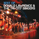 Best Of (Live)/Donald Lawrence & The Tri-City Singers