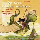 01: Der kleine Zauberer Wackelzahn und die verlorene Königskrone/Santiago Ziesmer