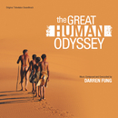 The Great Human Odyssey(Original Television Soundtrack)/Darren Fung