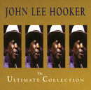 The Ultimate Collection/John Lee Hooker