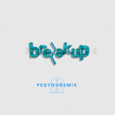 Bubble (YesYou Remix)/Breakup