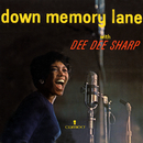 Down Memory Lane With Dee Dee Sharp/Dee Dee Sharp