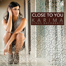 (They Long To Be) Close To You/Karima