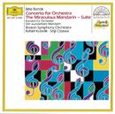 Bartók: The Miraculous Mandarin; Concerto for Orchestra/Boston Symphony Orchestra, Seiji Ozawa, Rafael Kubelik