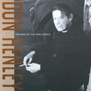 The End Of The Innocence/Don Henley
