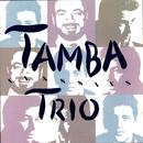 Tamba Trio Classics/Tamba Trio