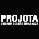 O Homem Que Não Tinha Nada (feat. Negra Li)/Projota