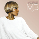 Growing Pains (UK Version)/Mary J. Blige featuring Drake