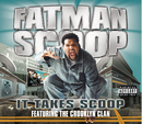 It Takes Scoop (UK comm CD)/Fatman Scoop