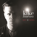 Aquí Y Ahora/Kike Jiménez