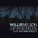 Outlaws And Angels/Willie Nelson