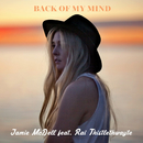 Back Of My Mind (feat. Rai Thistlethwayte)/Jamie McDell