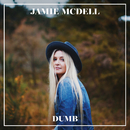 Dumb/Jamie McDell