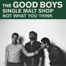Single Malt Shop/The Good Boys