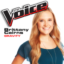 Gravity (The Voice Performance)/Brittany Cairns