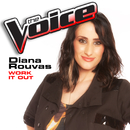 Work It Out (The Voice Performance)/Diana Rouvas