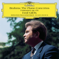 Brahms: The Piano Concertos; Fantasien Op. 116