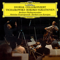 Dvorák: Cello Concerto / Tchaikovsky: Variations On A Rococo Theme