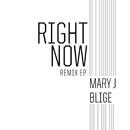 Right Now (Remix)/Mary J. Blige featuring Drake
