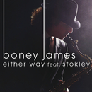Either Way (feat. Stokley)/Boney James