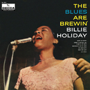 The Blues Are Brewin'/Billie Holiday
